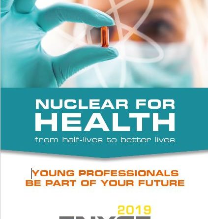"ENYGF2019:""Nuclear for health – from half-lives to better lives"""
